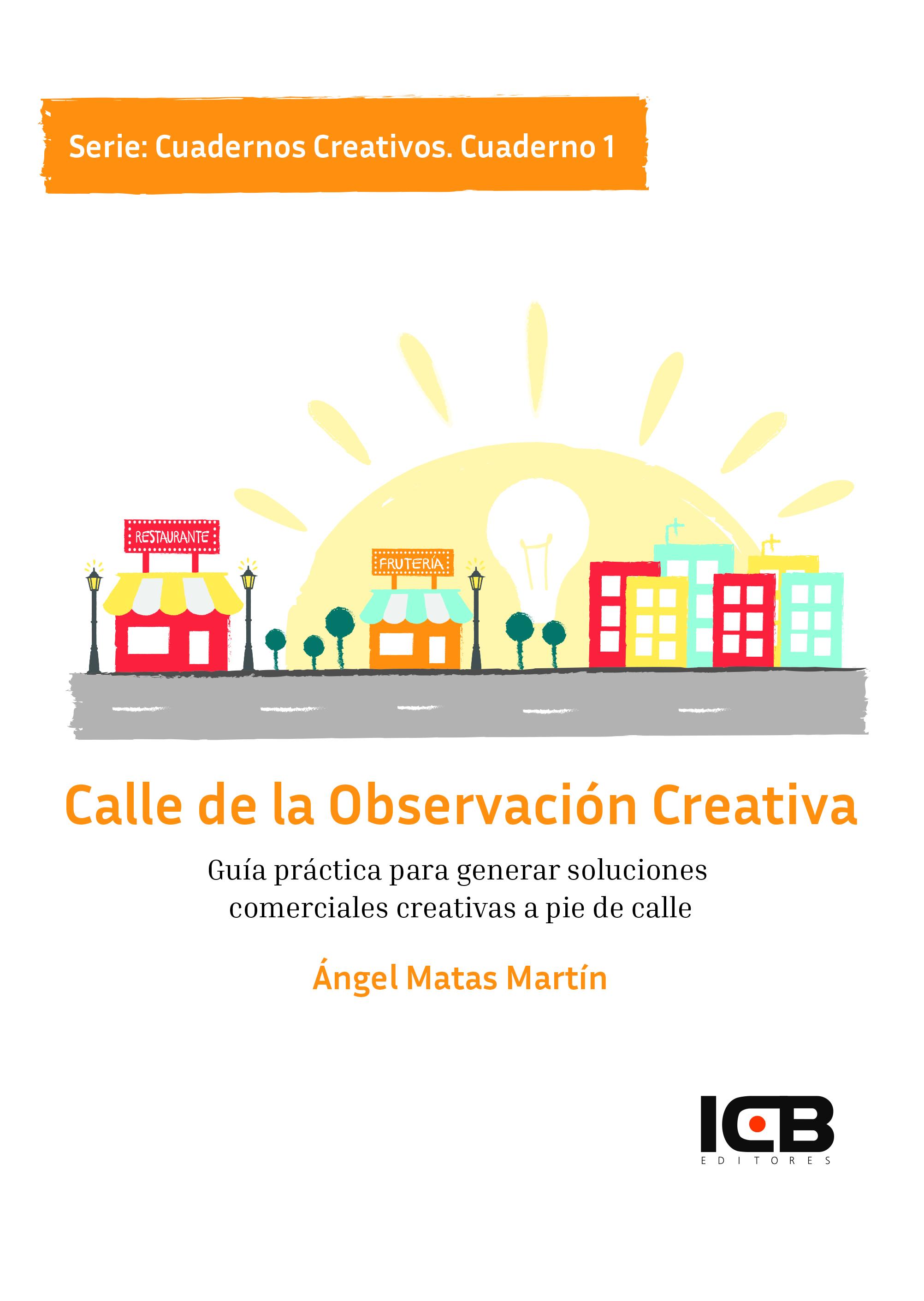 La Calle de la Observación Creativa