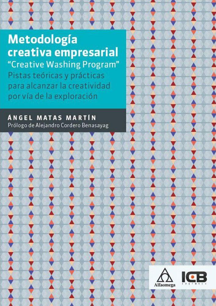 Metodología Creativa Empresarial: CREATIVE WASHING PROGRAM (Versión Americana)